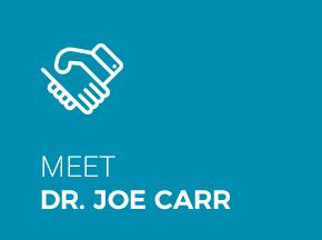 Meet Dr. Joe Carr