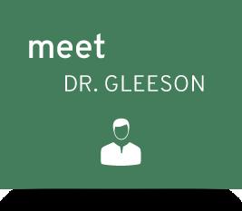 Meet Dr. Gleeson