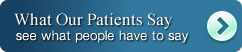 What Our Patient Say