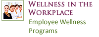 Wellness in the Workplace