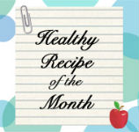 Healthy Recipe of the Month