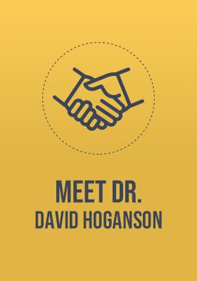 Meet Dr. David Hoganson