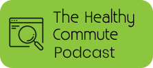 The Healthy Commute Podcast