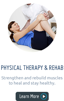 Physical Therapy & Rehab