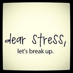 Dear-Stress-Let-s-Break-Up