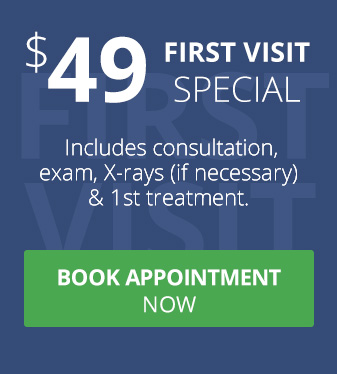 $49 First Visit Special - Click Here to Book Appointment Online Now