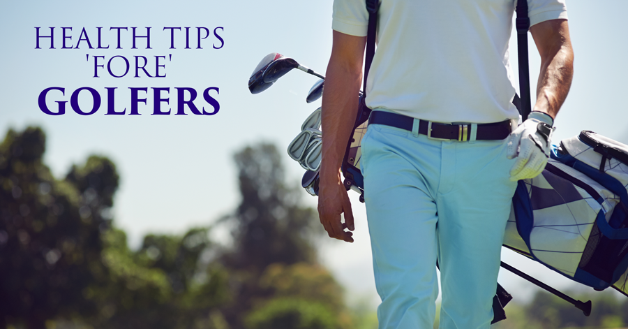 7---Health-Tips-'Fore'-Golfers