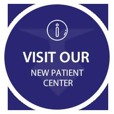 Visit Our New Patient Center