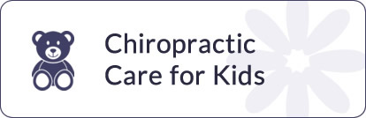 Chiropractic for Kids (New Patient Center)