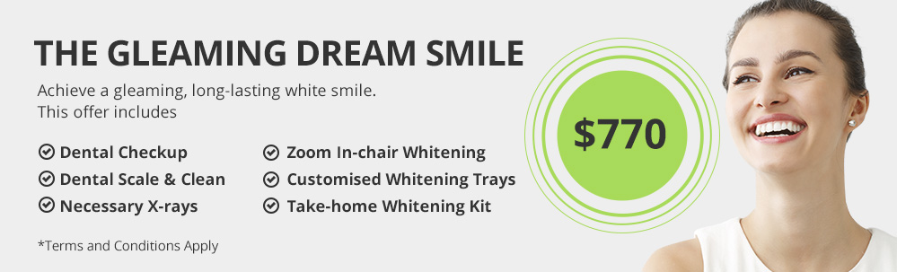 Gleaming Dream smile special offer