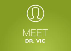 Meet Dr. Vic
