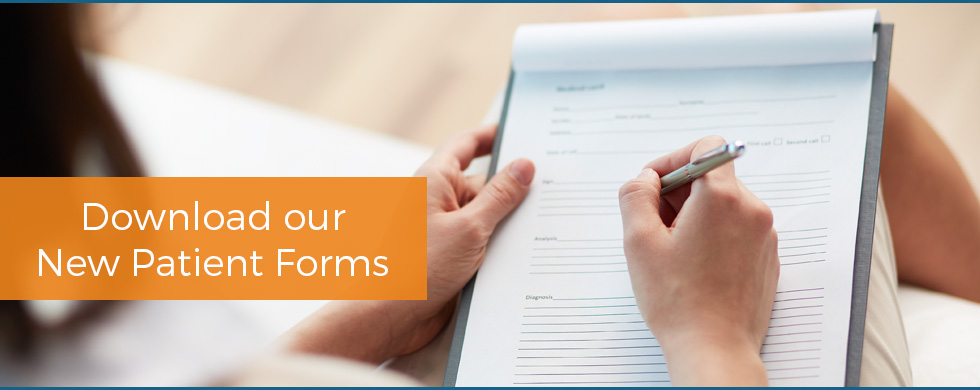 Download Our New Patient Forms