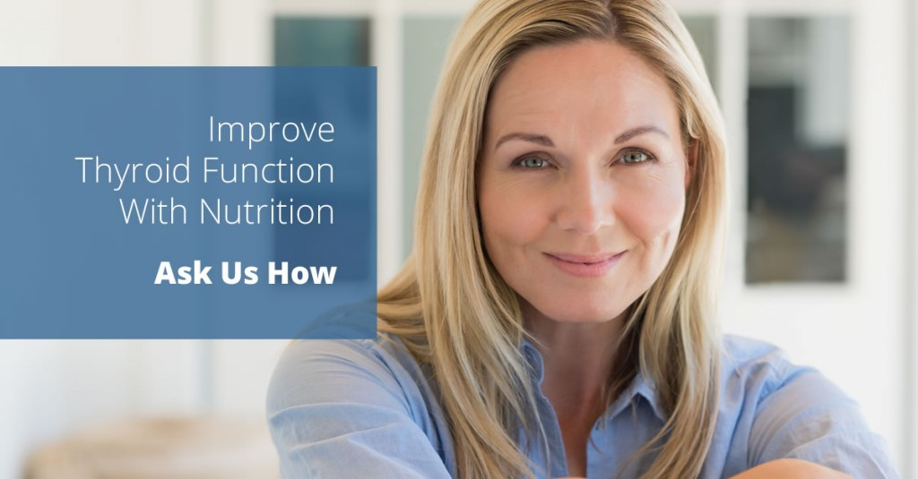 Improve Thyroid Function with Nutrition