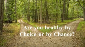 Healthy By Choice?