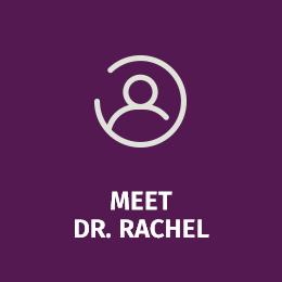 Meet Dr. Rachel