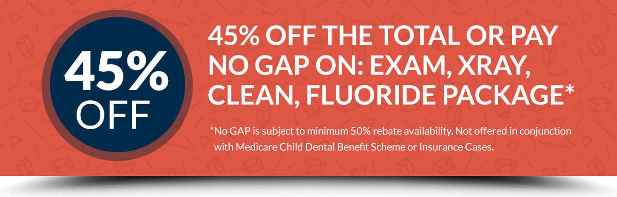 SPecial Offer: 45% Off Total or Pay NO GAP...