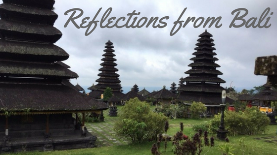 Reflections from Bali