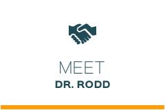 Meet Dr. Rodd