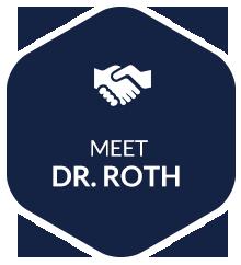 Meet Dr. Roth