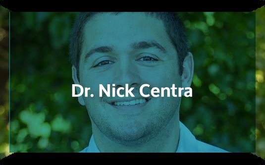 Dr. Nick Centra