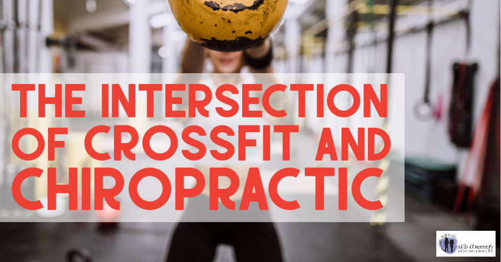 The Intersection of Crossfit and Chiropractic