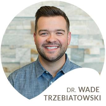 Get to Know Dr. Wade Trzebiatowsk