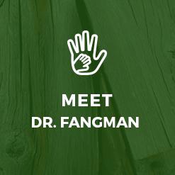 Meet Dr. Fangman
