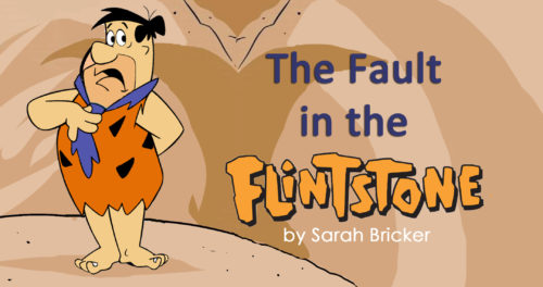 The Fault in the Flinstone