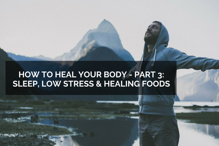Title part 3 Sleep Low Stress and Healing Foods