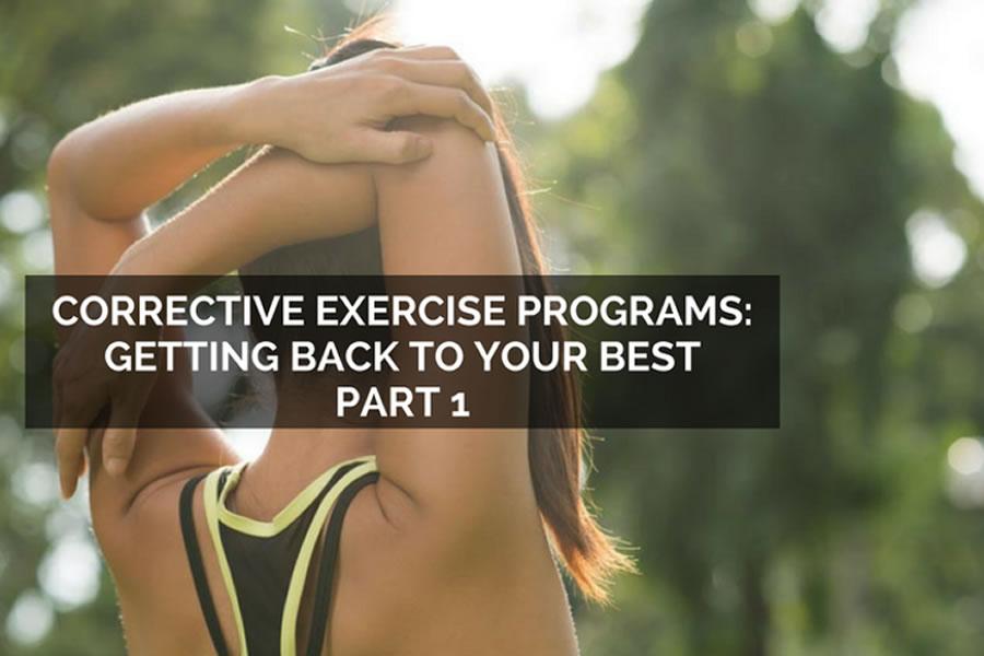 Part 1- Corrective Exercise Programs