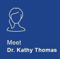 Meet Dr. Kathy Thomas