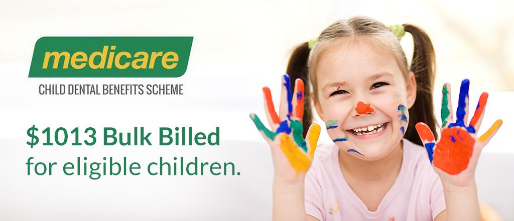 Child Dental Benefits Scheme Medicare
