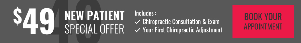 $49 Chiropractic New Patient Special - Click Here to Book Appointment Online