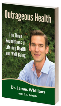 Cover of Outrageous Health by James Whillans, Chiropractor Kelowna