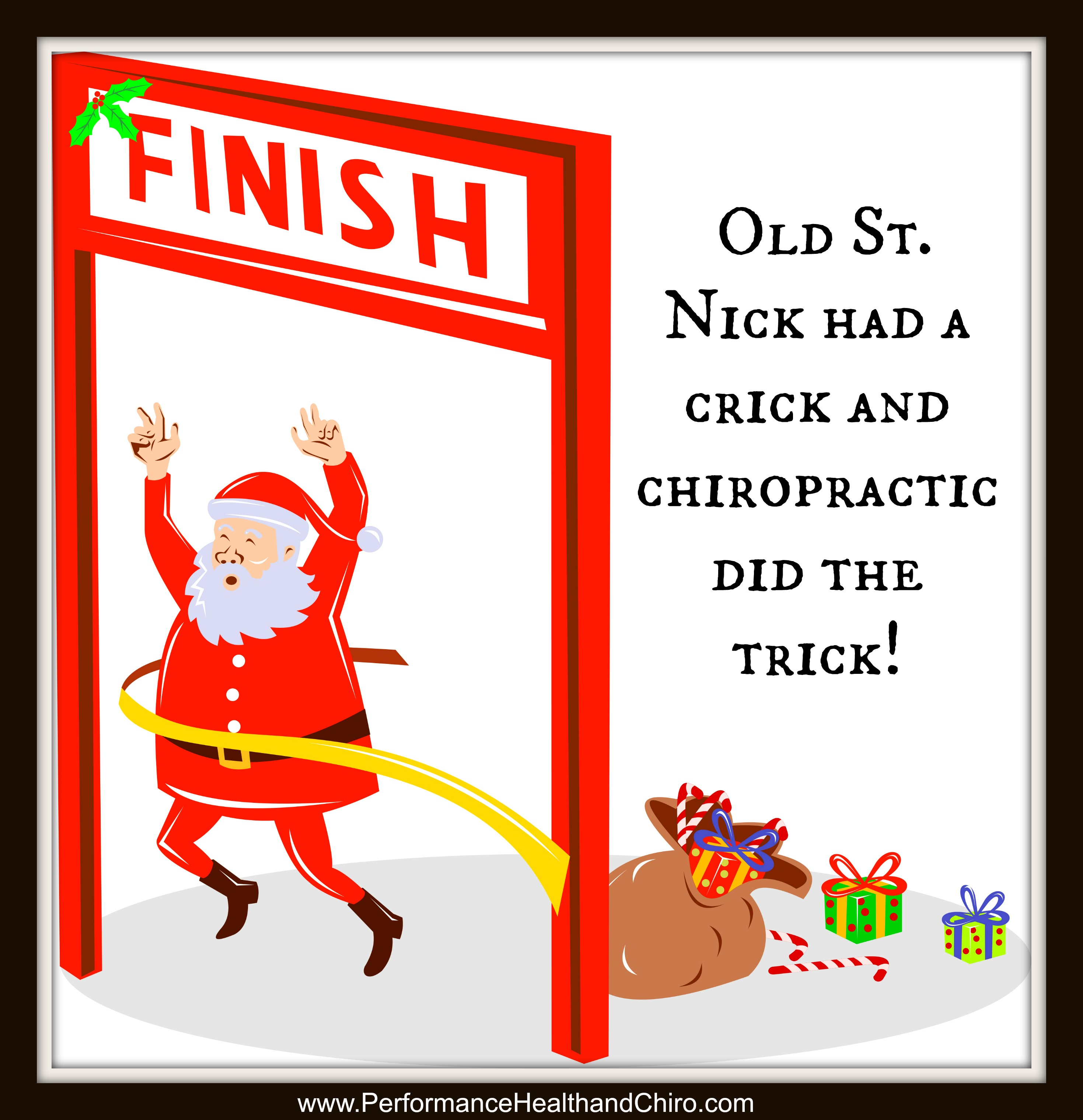 Old St. Nick Had A Crick And Chiropractic Did The Trick!