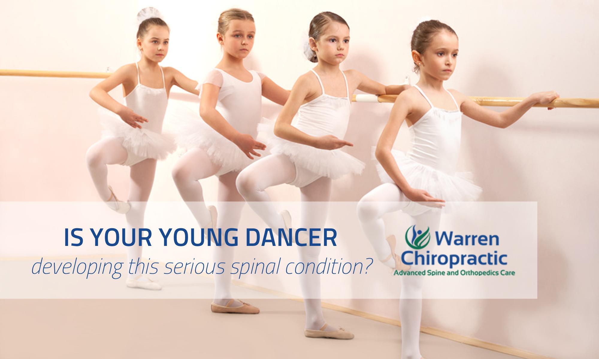 Warren Chiropractic Scoliosis Specialist Ballet Dancing Risks
