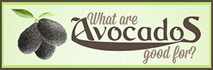 What are avocados good for graphic