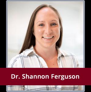 Dr. Shannon Ferguson