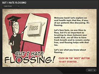 But I hate flossing e-Learning Quiz