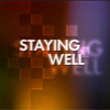 Staying Well Video