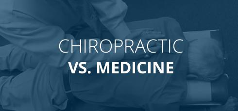 Chiropractic VS Medicine