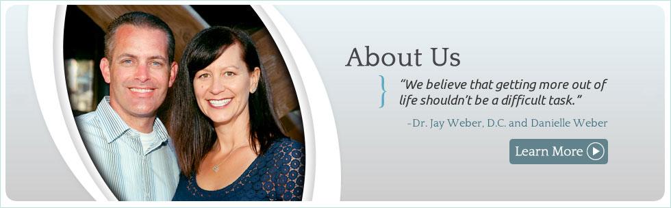 Dr. Jay Weber DC and Danielle Weber