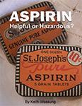 Aspirin: Helpful or Hazardous Bookcover