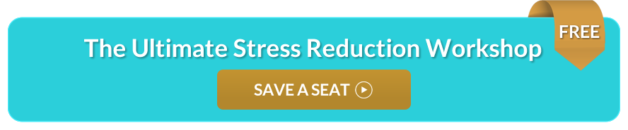 The Ultimate Stress Reduction Workshop