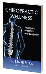 Dr. Shaw's Book, Chiropractic Wellness