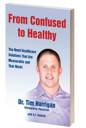 Book by Tucson Chiropractor, Dr. Tim Harrigan