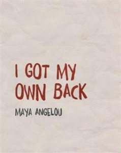 I got my own back.