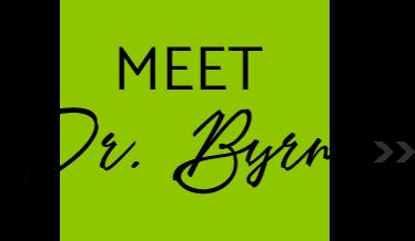 Meet Dr. Byrne