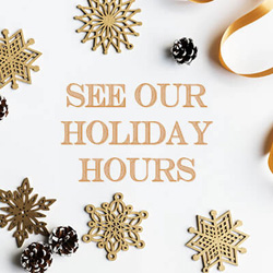 See our Holiday hours
