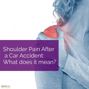 Week 3a - Shoulder Pain After a Car Accident - What Does it Mean